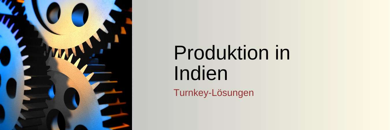 Produktion in Indien